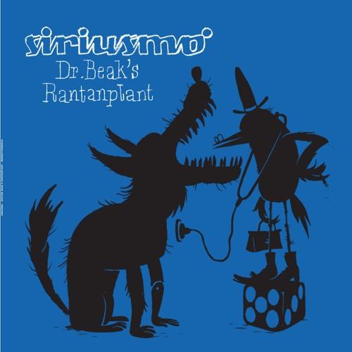 "Siriusmo ""Doctor Beak's Rantanplant"" (MONKEYTOWN024) Out April 06"