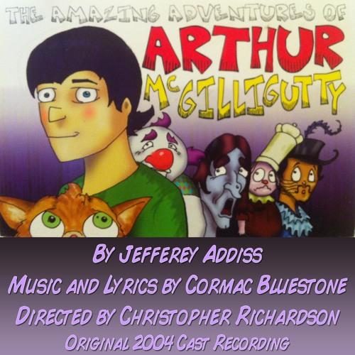 The Amazing Adventures of Arthur McGilligutty