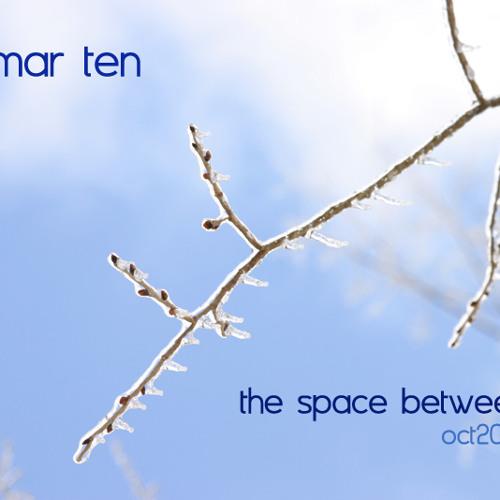 Blu Mar Ten - The Space Between Us (Oct 2006 Mix)