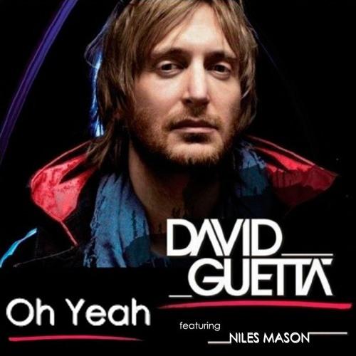 DAVID GUETTA feat NILES MASON - Oh Yeah (PMP voice clean mix