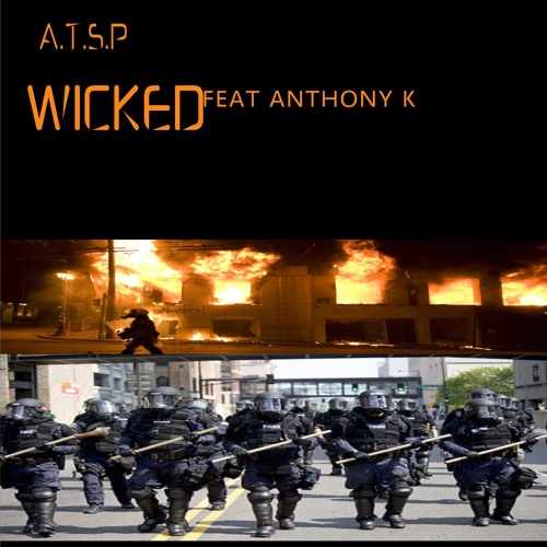 WICKED Featuring Anthony K