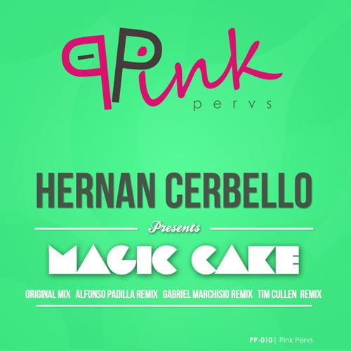 [PP-010] Hernan Cerbello - Magic Cake (Gabriel Marchisio Remix) [Pink Pervs]