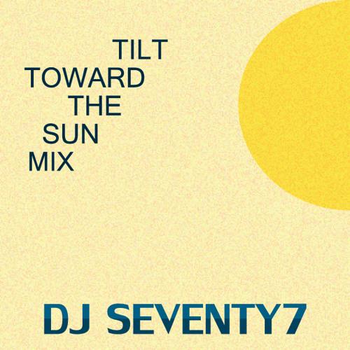 Tilt Toward The Sun Mix