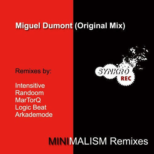 Miguel Dumont - Minimalism (Randoom Remix)