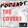 EP 1. Podcast The Covers - Cloud Control, Powderfinger, Kate Nash, The Grates, Crowdburn