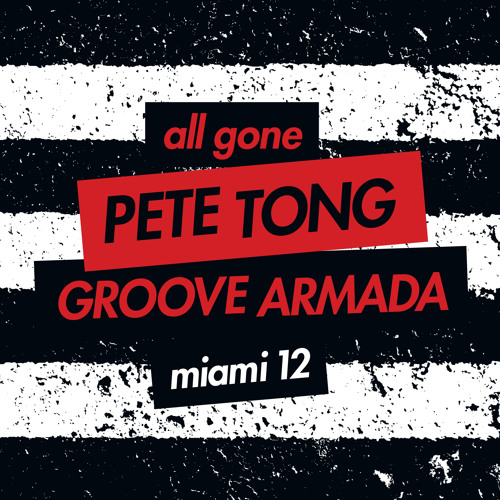 Pete Tong & Andy Cato - All Gone Miami Podcast