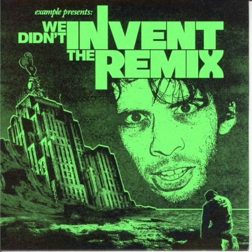 We Didn't Invent The Remix (Mixtape) (2006)
