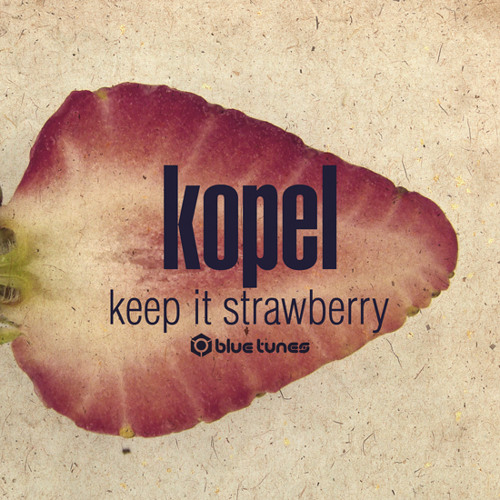 Symphonix - Strawberry Lime (Kopel Remix) @ Blue Tunes Records