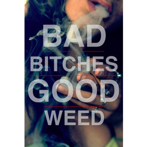 Raxx - Bad Bitches, Good Weed