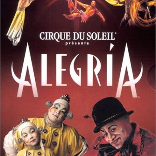 Cirque Du Soleil - Alegria (Nik DJ Lentamente Mix)