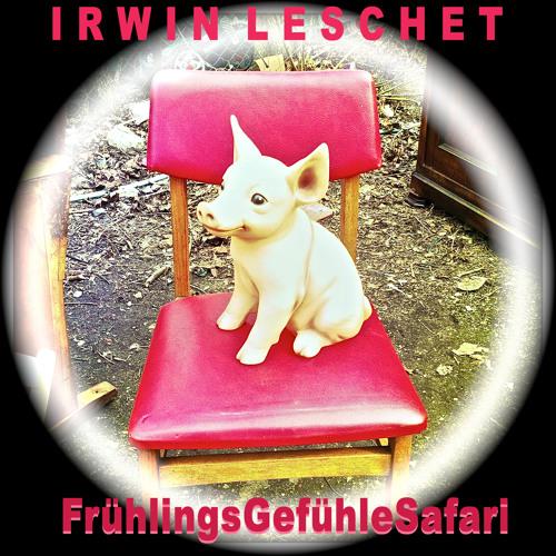 "Irwin Leschet DJ-Mix ""FrühlingsGefühle"""