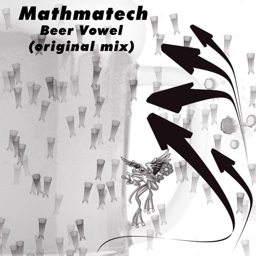 Mathmatech - Beer Vowel (original mix)