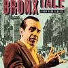 The bronx tale