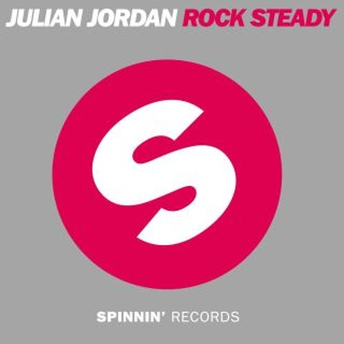 Julian Jordan - Rock Steady (Original Mix) [Teaser] OUT NOW!