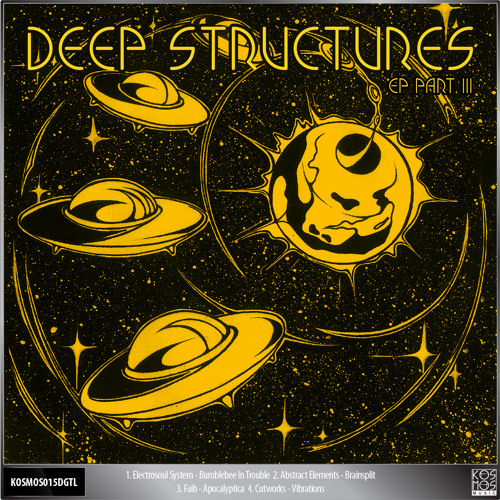 Deep Structures EP Part 3 (Electrosoul System , Abstract Elements , Faib , Cutworks) KOSMOS015DGTL