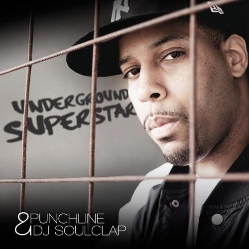 Punchline & DJ SoulClap - Underground Superstar