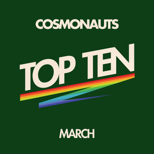 Cosmonauts-March Top Ten
