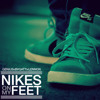 Nikes On My Feet (feat. KidsOnBeats)