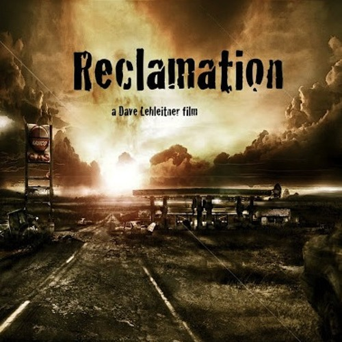 A New Dawn (Reclamation the Film) [Ambient, Textural, Jeff Beal]