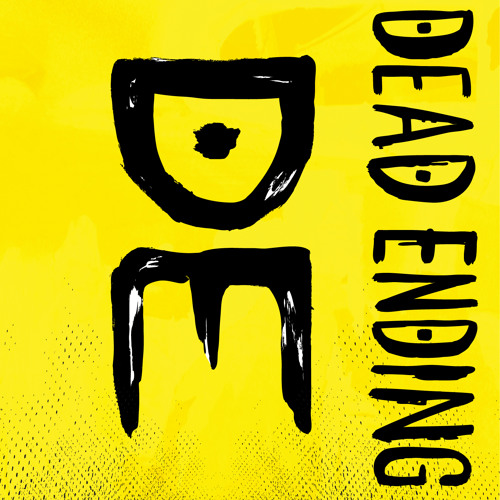Dead Ending - This Is A Stick Up