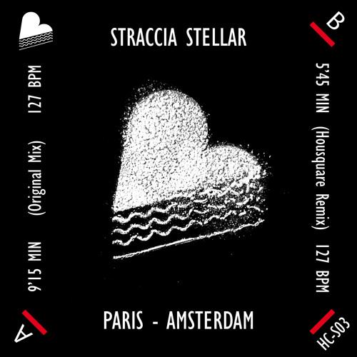 STRACCIA STELLAR  Paris - Amsterdam (Original Mix)