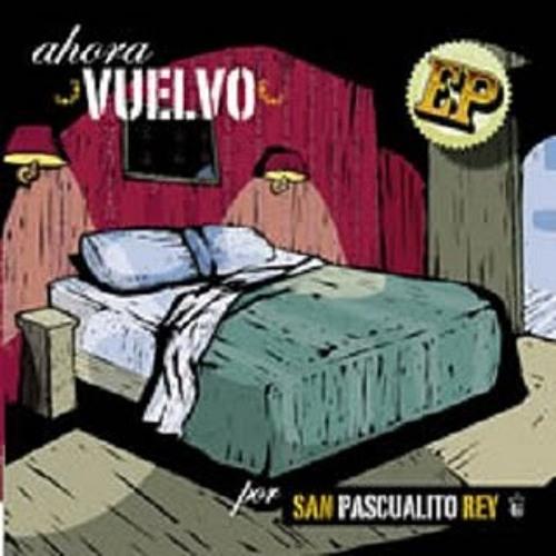 San Pascualito Rey - Si Pudieras Ver Version EP