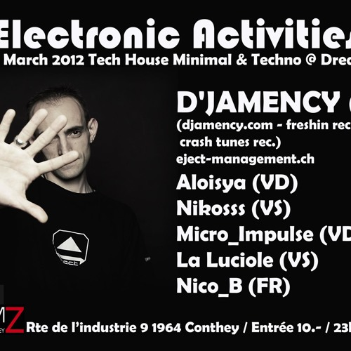 D'JAMENCY_extract live dj-set @ Electronic Activities_Switzerland_March 2012