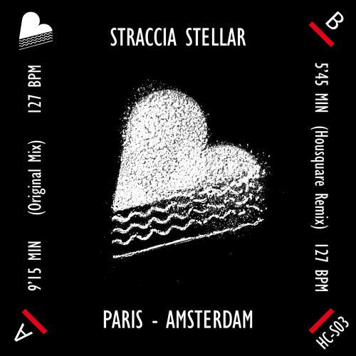 STRACCIA STELLAR  Paris - Amsterdam (Housquare Remix)
