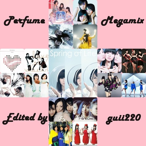 Perfume - Megamix (By guii220)