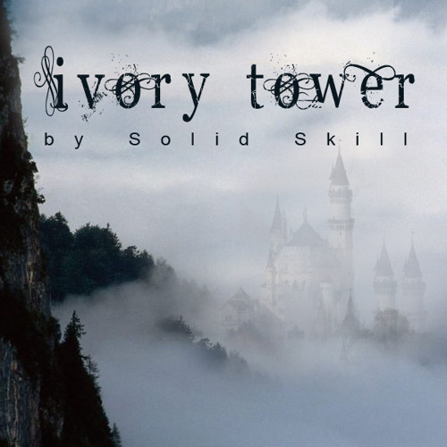 Solid Skill - Ivory Tower (Snipped) *Unsigned*