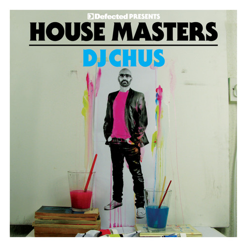 [Week12] Defected Presents House Masters DJ Chus Part 01