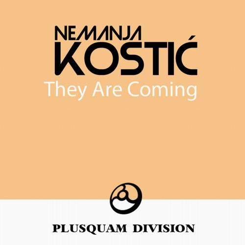01 Nemanja Kostic - They Are Coming (Original Mix)