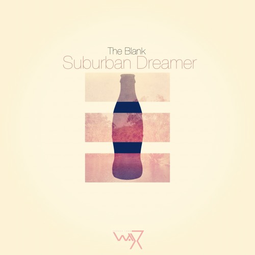Dreaming (From Suburban Dreamer EP on Darker Than Wax)