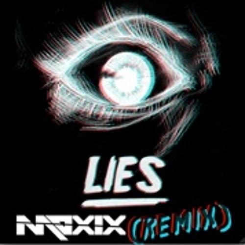 Lies - (Moxix Remix)