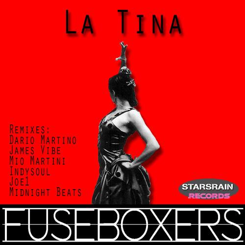 Fuseboxers - La Tina (Original Mix) - Out Now !