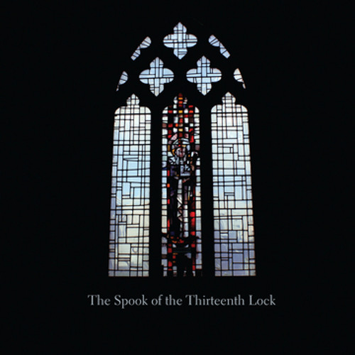 The Spook of the Thirteenth Lock - The Lord's Prayer