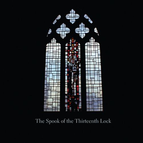 The Spook of the Thirteenth Lock - Christchurch, 6 Bells