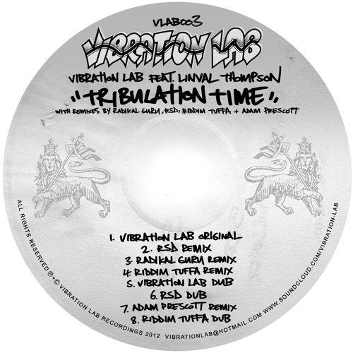 Vibration Lab featuring Linval Thompson - Tribulation Time (Radikal Guru Remix)