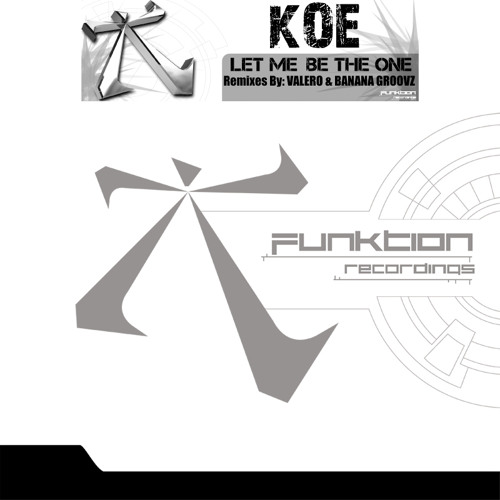 Koe - Let Me Be The One (Preview) [OUT NOW ON FUNKTION RECORDS]