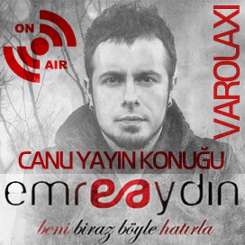 CANLI YAYIN - EMRE AYDIN & VAROLAXI