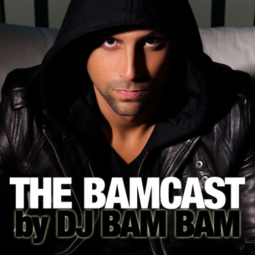 DJ Bam Bam - March 2012 DJ Mix