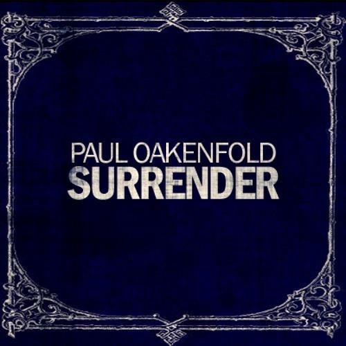 Paul Oakenfold - Surrender (Oakenfold Club Edit)