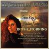 Gene King Pres. Nadine Navarre - In The Morning (johnny montana remix)