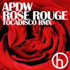 Rose Rouge (Tocadisco Remix) (as heard on Mark Knight Miami Music Conference Show)