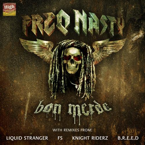 FreQ Nasty - Bon Merde (B.R.E.E.D Remix) [OUT NOW]