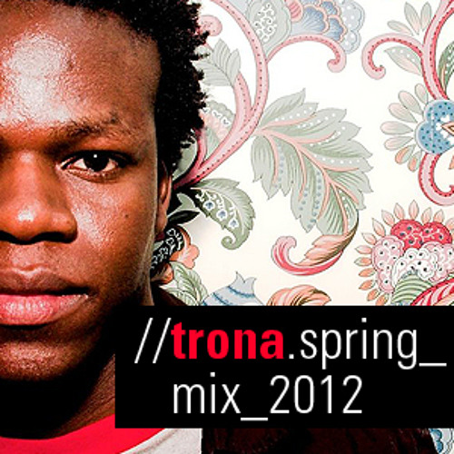 TRONA - Spring Mix 2012  **FREE DOWNLOAD**