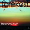 Forekast - First Encounter (Original Mix) -- FREE DOWNLOAD