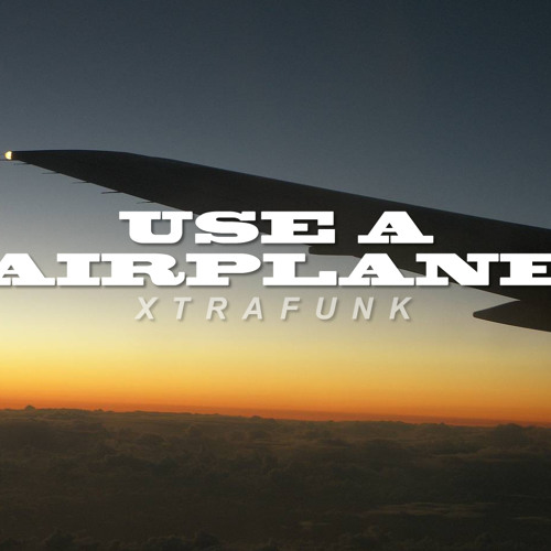 Use A Airplane