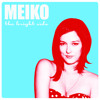 Stuck On You | Meiko