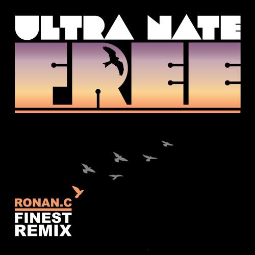 Ultra Nate - Free (Ronan C's FINEST Mix)
